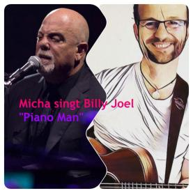 "Micha singt Billy Joel ""Piano Man"""
