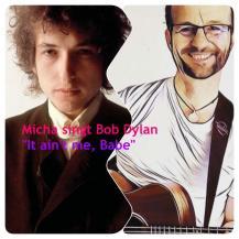 """Micha singt Bob Dylan """"It ain't me Babe"""""""