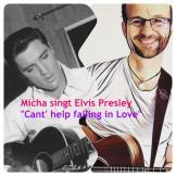 "Micha singt Elvis Presley ""Can't help falling in Love""q"